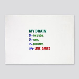 My brain, 90% Line dance 5'x7'Area Rug